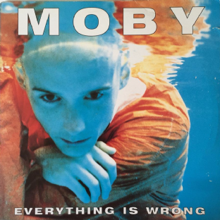 Moby ‎- Everything Is Wrong (LP) (VG/G++)